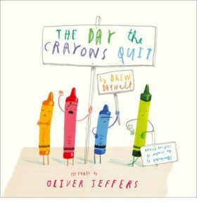 The Day The Crayons Quit Kids Book