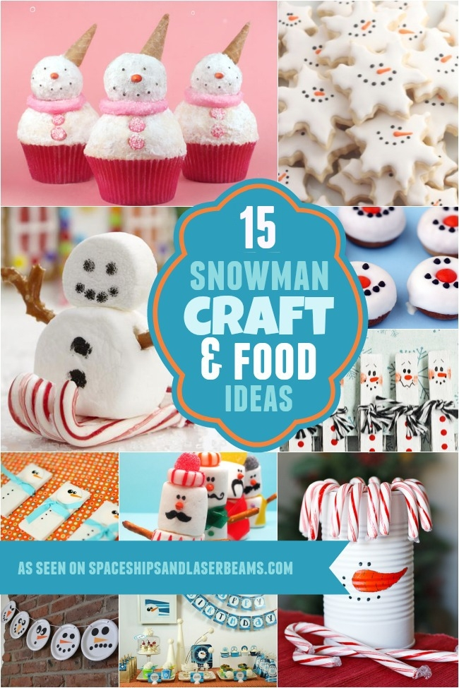 15 Snowman Craft and Food Ideas
