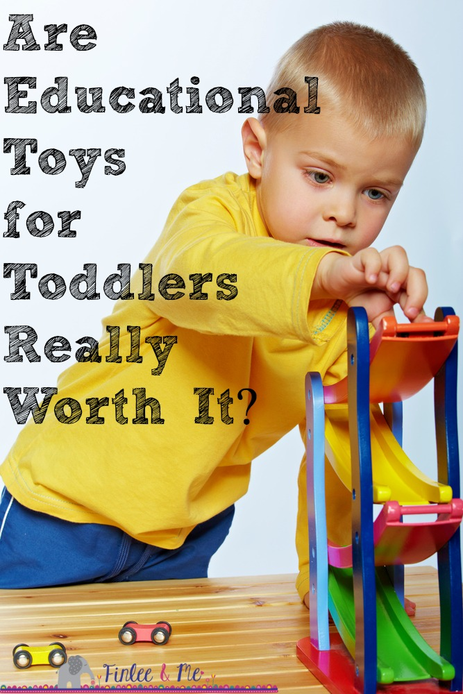 Are Educational Toys for Toddlers Worth It