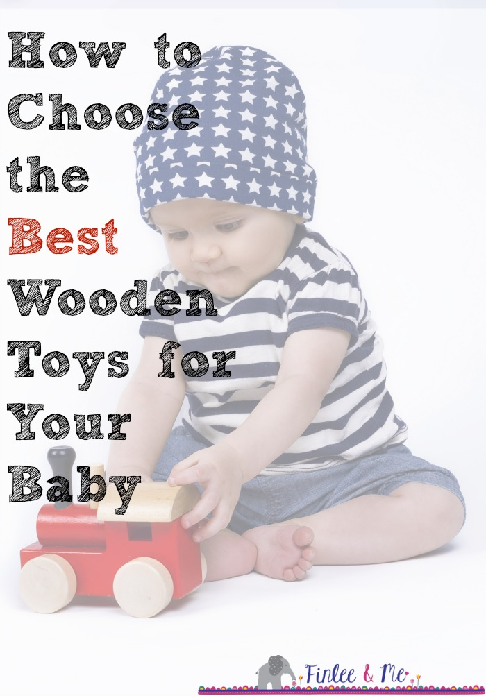 How to Choose the Best Wooden Baby Toys for Your Kids