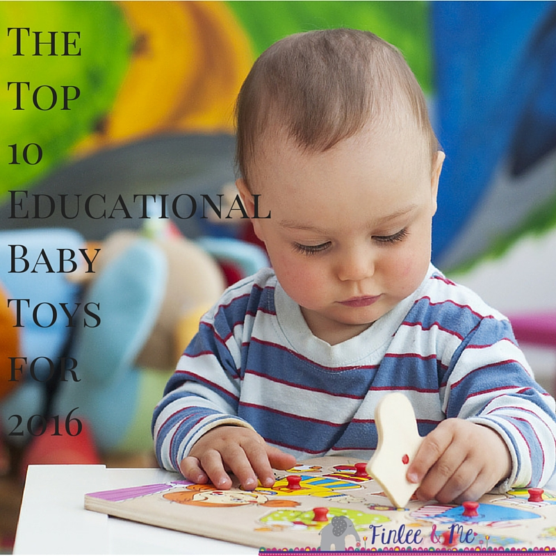 The Best Educational Toys for Babies: Top 10 Wooden Baby Toys for 2016
