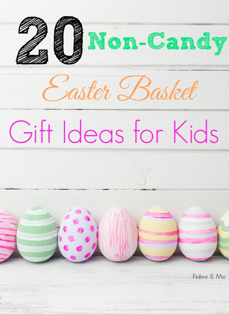 20 non candy easter basket gift ideas for kids finlee me i love filling finlee and chloes easter baskets as it takes me back to my childhood on easter morning i remember i would receive 1 2 small chocolate negle Images
