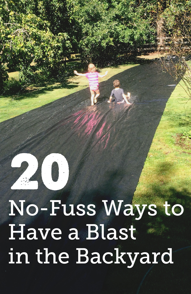30 Days 30 Ways to Connect with Kids 20 No Fuss Backyard Play Ideas Day 15