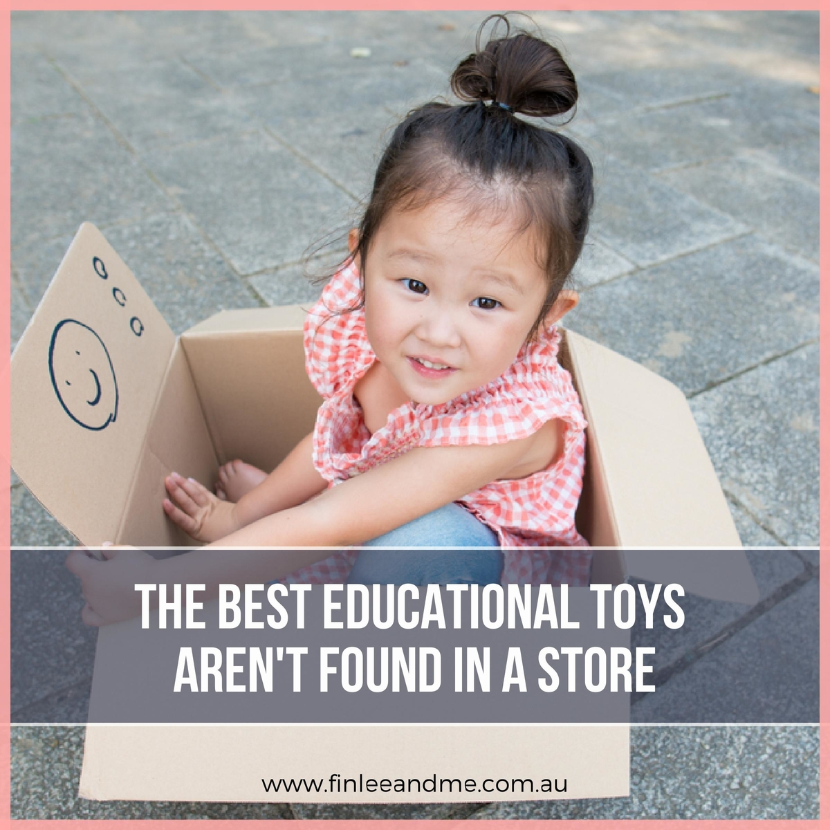 The Best Learning Toys for Toddlers Aren't Found in a Store