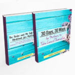 30 Days, 30 Ways for Mothers to Take Care of Themselves eBook and Workbook Combo