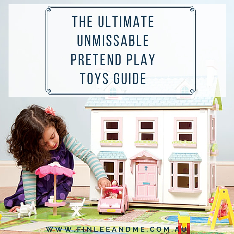 The Ultimate Unmissable Guide to the Best Pretend Play Toys MAIN