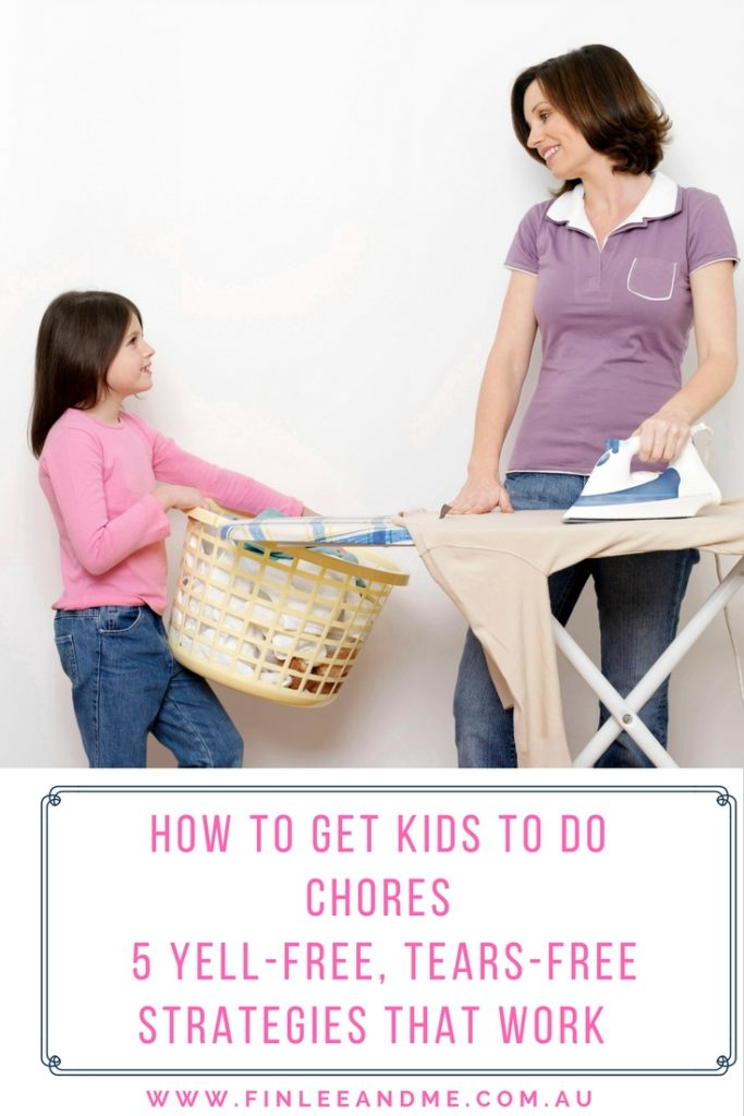 How to Get Kids to Do Chores- 5 Yell-Free, Tears-Free Strategies that Work PINTEREST
