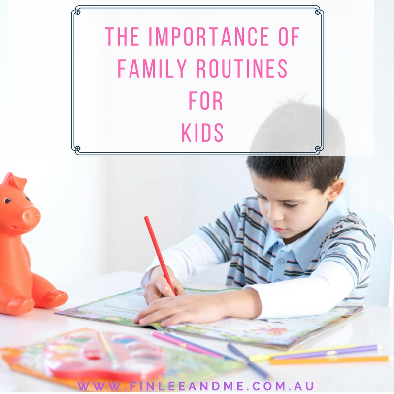 The Importance of Family Routines for kids