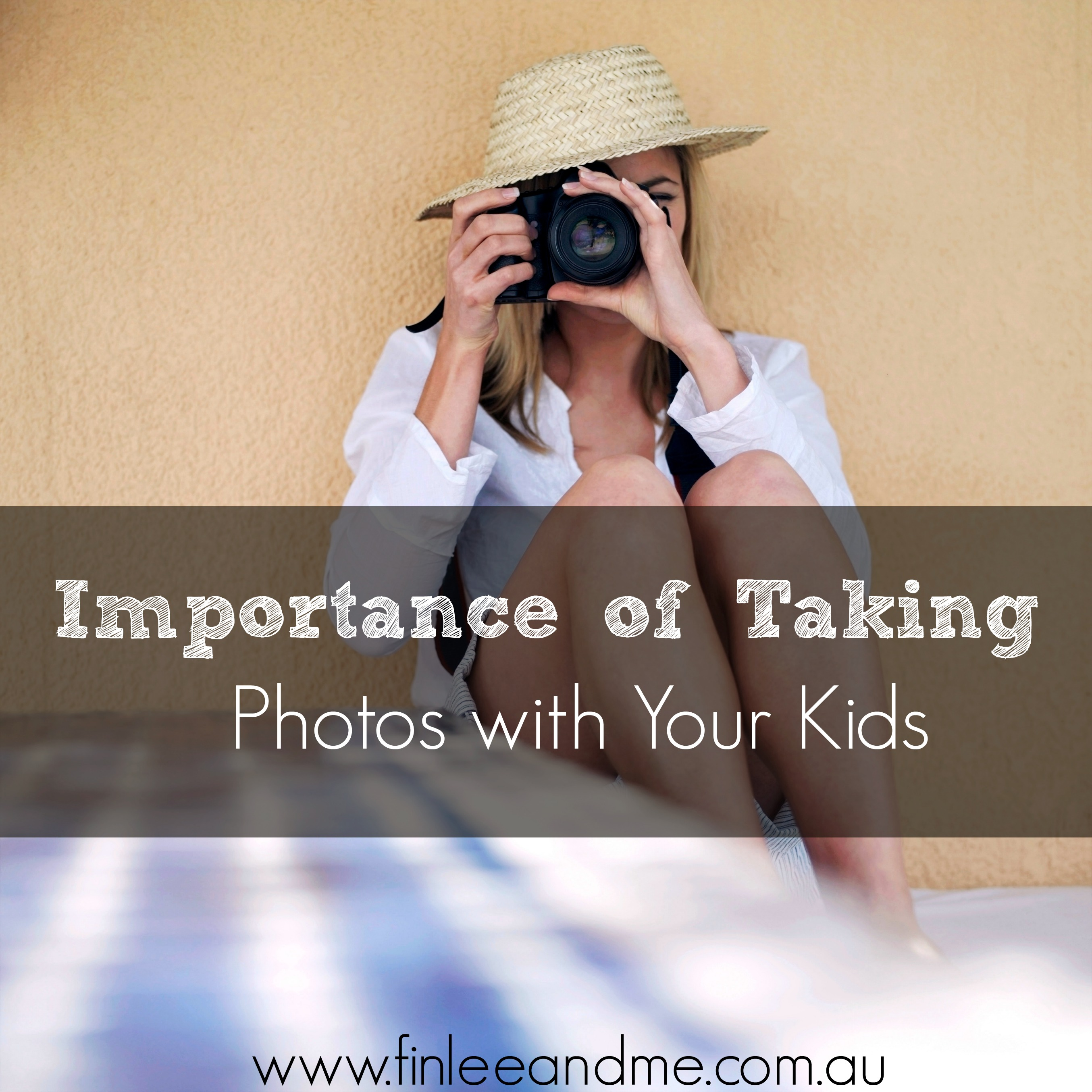 the-importance-of-taking-photos-with-your-kids
