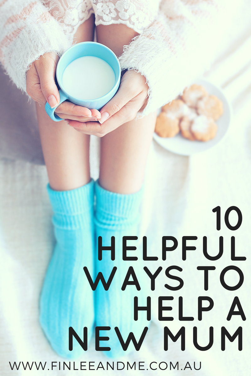 10 Helpful Ways to Help a New Mum
