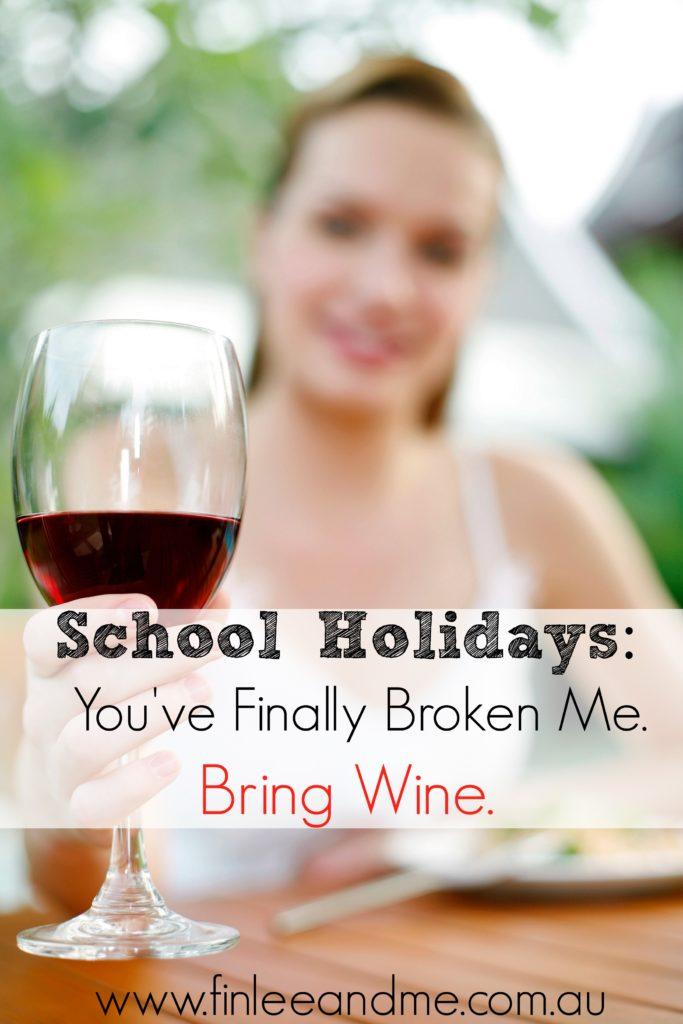school-holidays-bring-wine