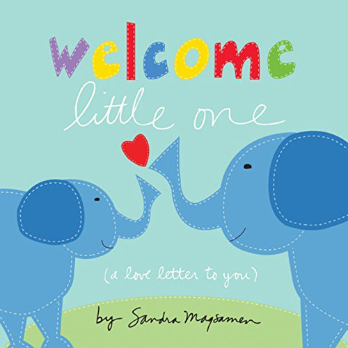 Finlee and Me Kids Books – Welcome Little One by Sandra Magsamen