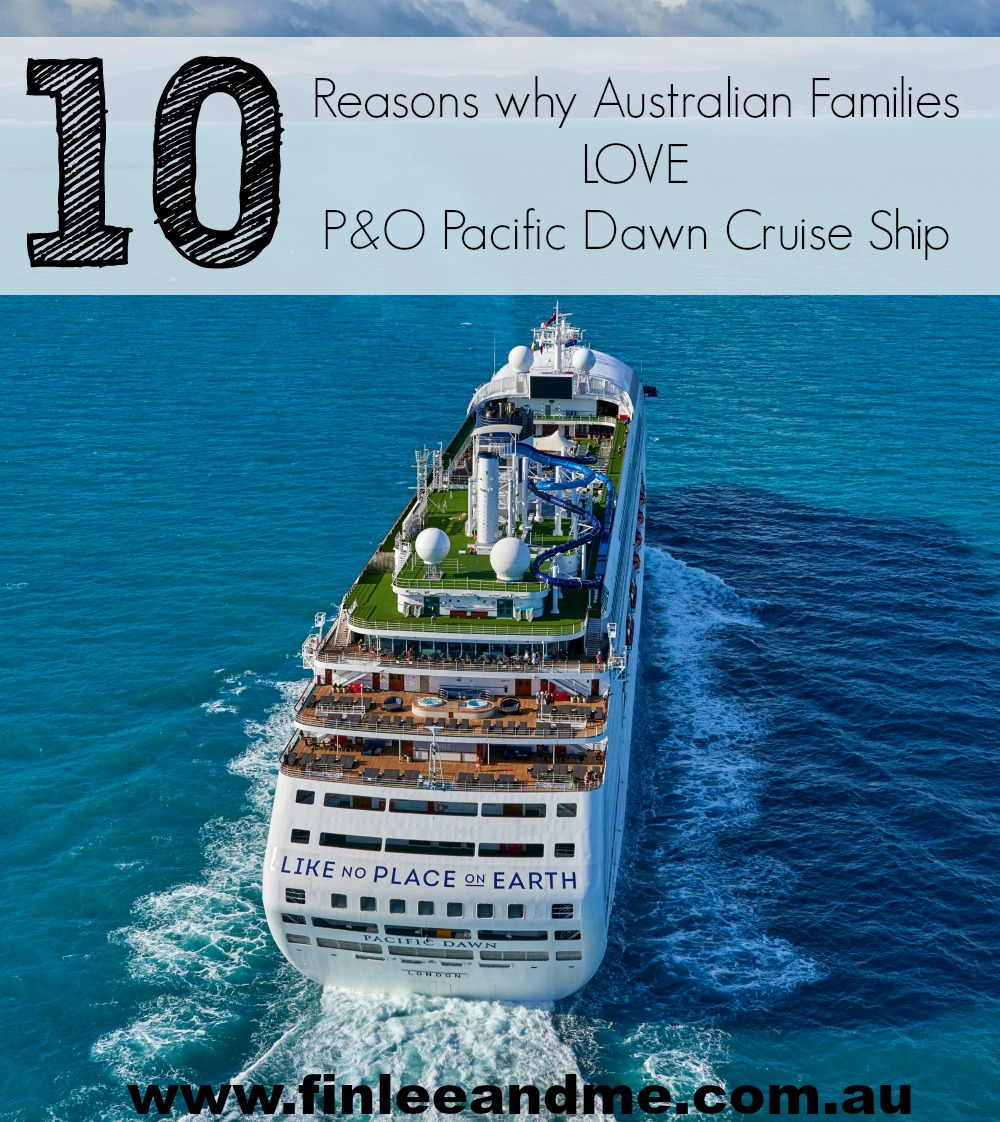Why Families Love Pacific Dawn Cruise Ship PO Cruises Australia - Cruises to australia
