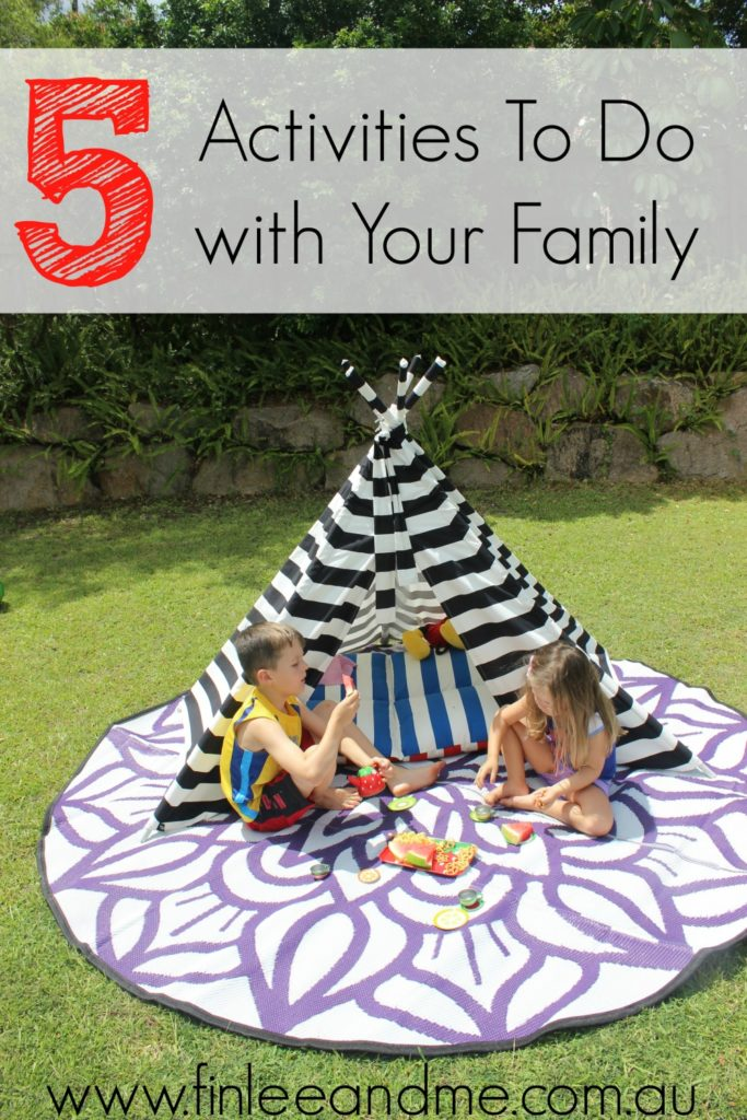 Activities To Do with Your Family